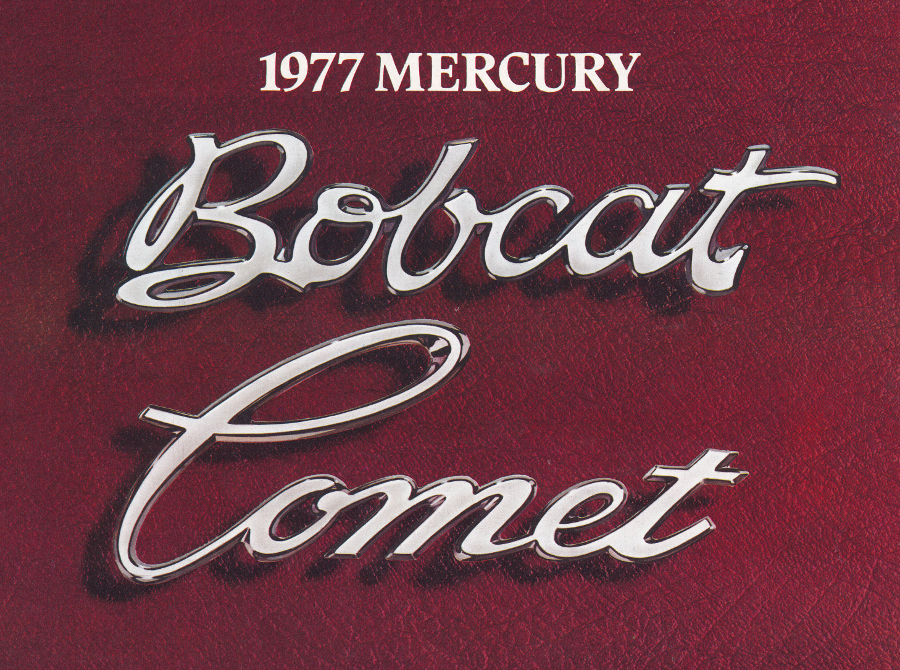1977 Mercury Bobcat and Comet brochure cover Tate Collection 1 RESIZED