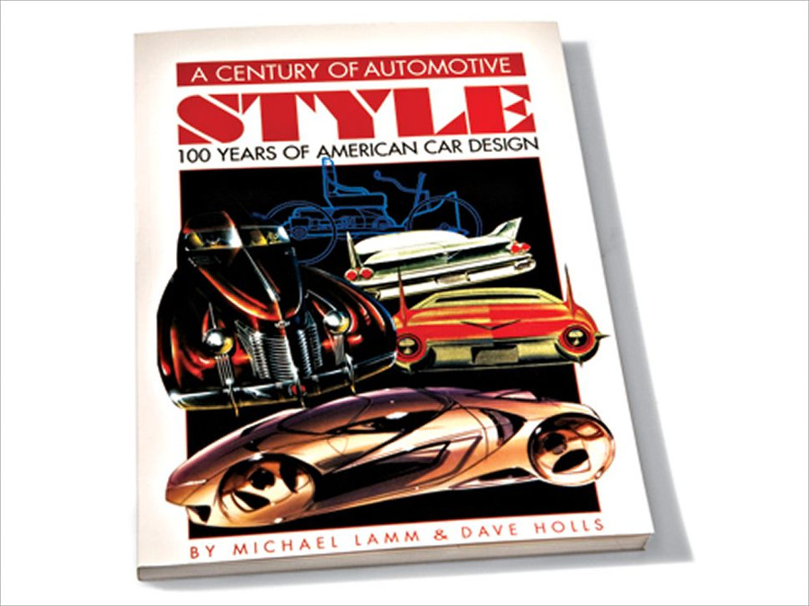 A Century of Automotive Style 100 Years of American Car Design by Michael Lamm and Dave Holls from Michael Lamm RESIZED 7